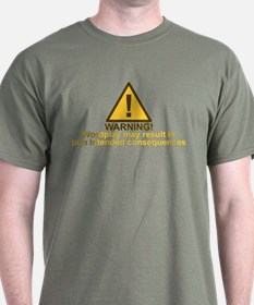 Pun Intended Consequences T-Shirt