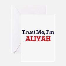 Trust Me, I'm Aliyah Greeting Cards