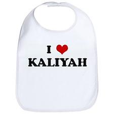 I Love KALIYAH Bib