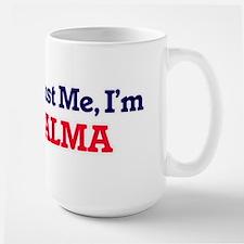 Trust Me, I'm Alma Mugs