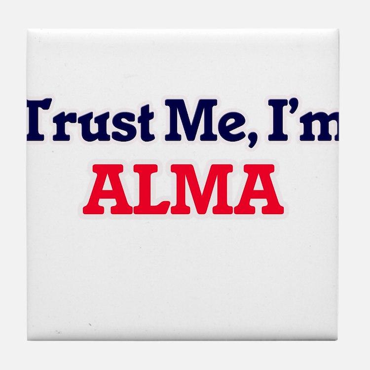 Trust Me, I'm Alma Tile Coaster