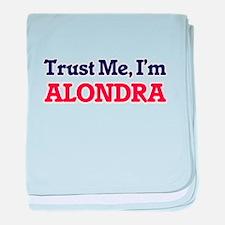 Trust Me, I'm Alondra baby blanket