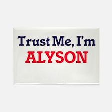 Trust Me, I'm Alyson Magnets