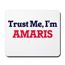 Trust Me, I'm Amaris Mousepad