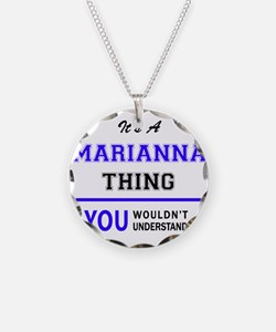 It's MARIANNA thing, you wou Necklace Circle Charm