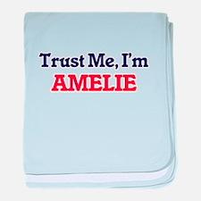 Trust Me, I'm Amelie baby blanket