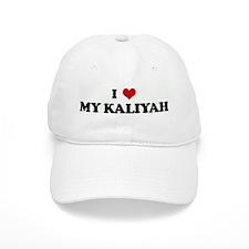 I Love MY KALIYAH Baseball Cap