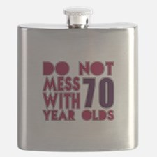 Do Not Mess With 70 Year Olds Flask