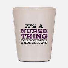 Nurse Thing Shot Glass