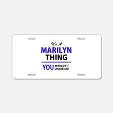 It's MARILYN thing, you wou Aluminum License Plate