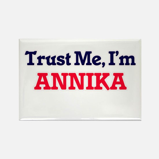 Trust Me, I'm Annika Magnets