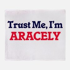 Trust Me, I'm Aracely Throw Blanket