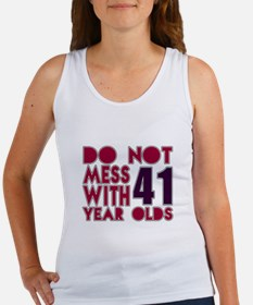 Do Not Mess With 41 Year Olds Women's Tank Top