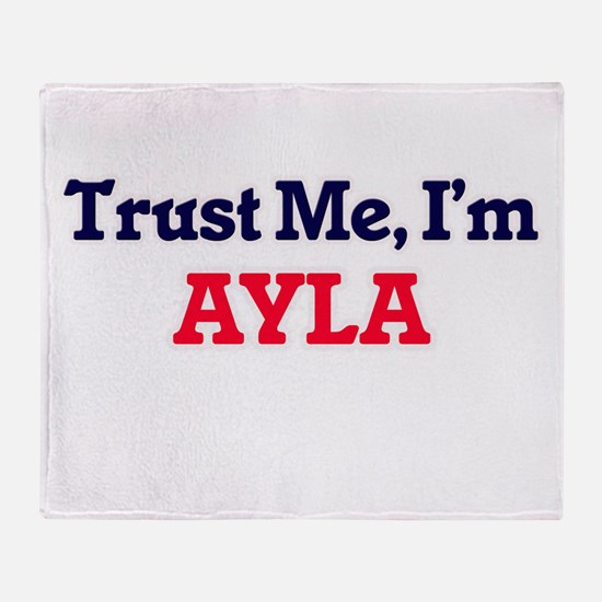 Trust Me, I'm Ayla Throw Blanket