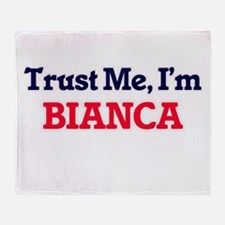 Trust Me, I'm Bianca Throw Blanket