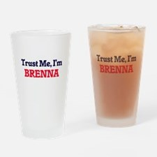 Trust Me, I'm Brenna Drinking Glass