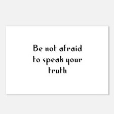 Be not afraid to speak your t Postcards (Package o