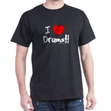 I Love Drums!! : T-Shirt