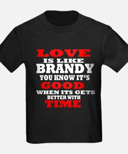 Love Is Like Brandy T