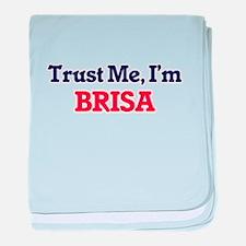 Trust Me, I'm Brisa baby blanket