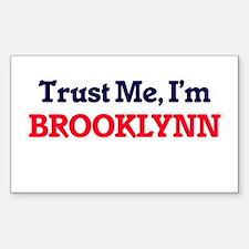 Trust Me, I'm Brooklynn Decal