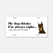 Doberman v Wife Aluminum License Plate