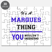 It's MARQUES thing, you wouldn't understand Puzzle