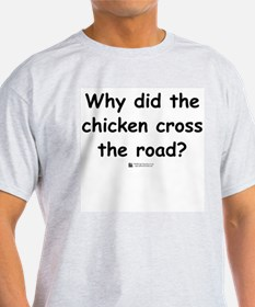 Chicken Joke, Consultant Answer - T-Shirt