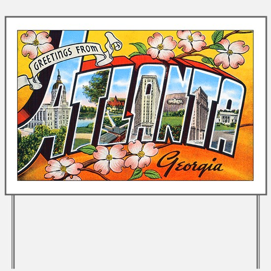 Atlanta Georgia Greetings Yard Sign