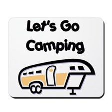 Let's Go Camping Mousepad