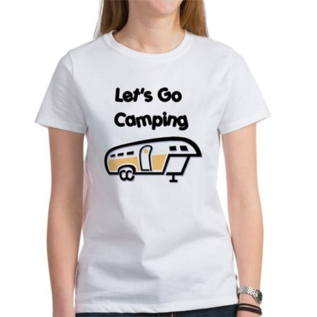 Let's Go Camping Women's T-Shirt