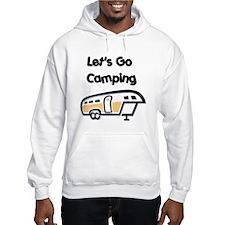 Let's Go Camping Hoodie