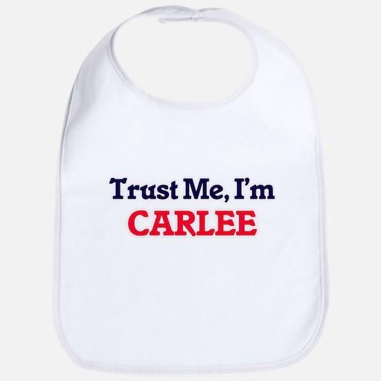 Trust Me, I'm Carlee Bib