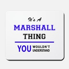 It's MARSHALL thing, you wouldn't unders Mousepad