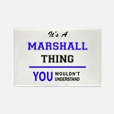 It's MARSHALL thing, you wouldn't understa Magnets
