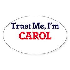 Trust Me, I'm Carol Decal