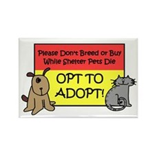 Don't Breed or Buy - Opt to A Rectangle Magnet