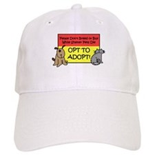 Don't Breed or Buy - Opt to A Baseball Cap