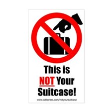 Small 'This is NOT Your Suitcase' Decal