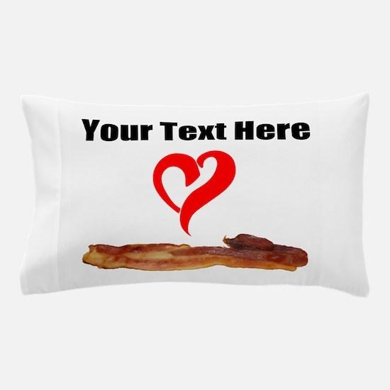 Loves Bacon Pillow Case