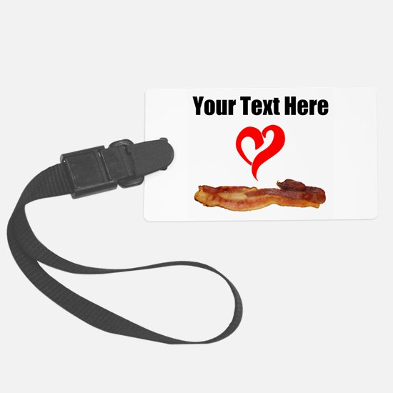Loves Bacon Luggage Tag