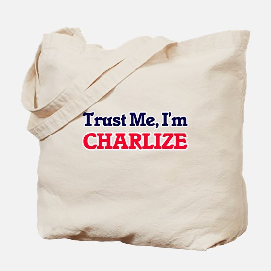 Trust Me, I'm Charlize Tote Bag