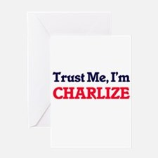 Trust Me, I'm Charlize Greeting Cards