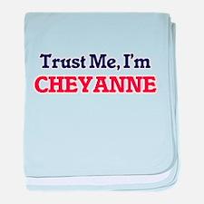 Trust Me, I'm Cheyanne baby blanket