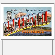 Bakersfield California Greeti Yard Sign