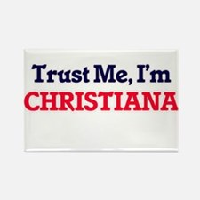 Trust Me, I'm Christiana Magnets