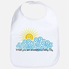 When you are around it is a S Bib