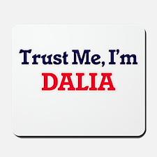 Trust Me, I'm Dalia Mousepad