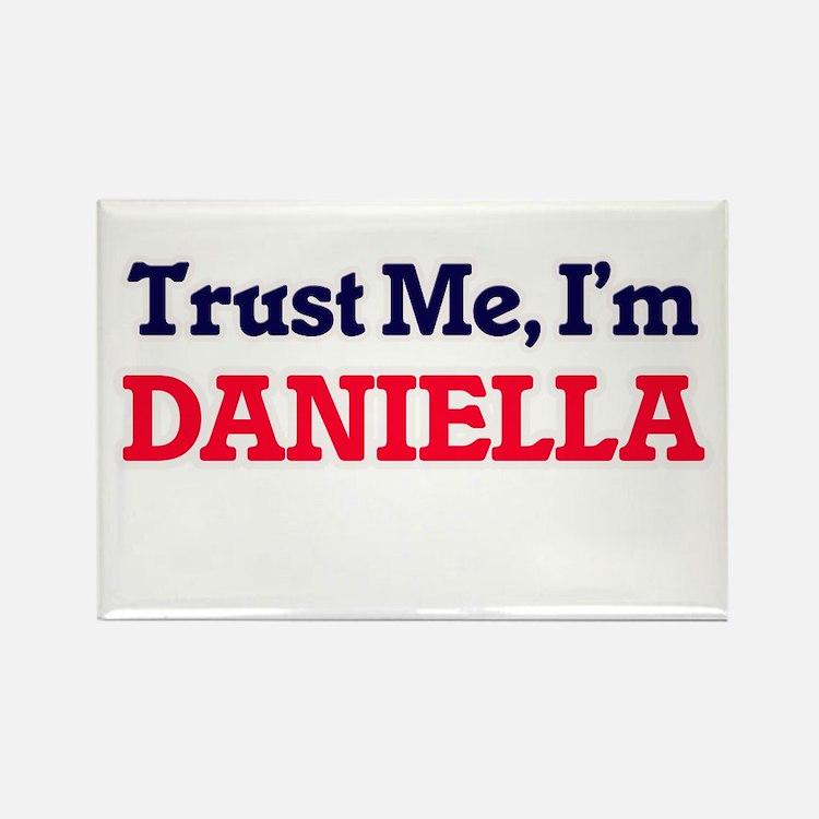 Trust Me, I'm Daniella Magnets
