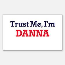 Trust Me, I'm Danna Decal